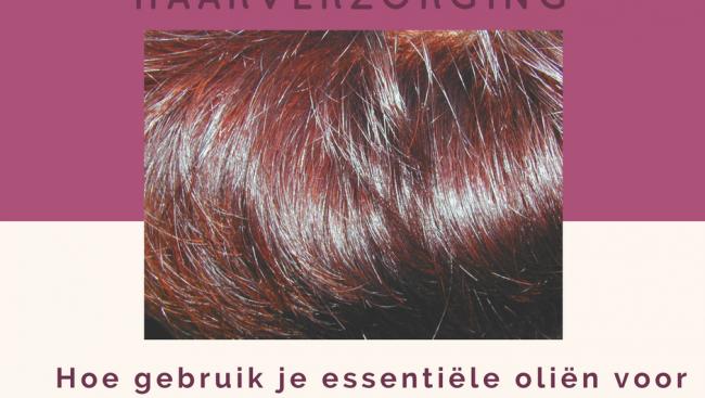 Hoe gebruik je essentiële oliën voor je haar